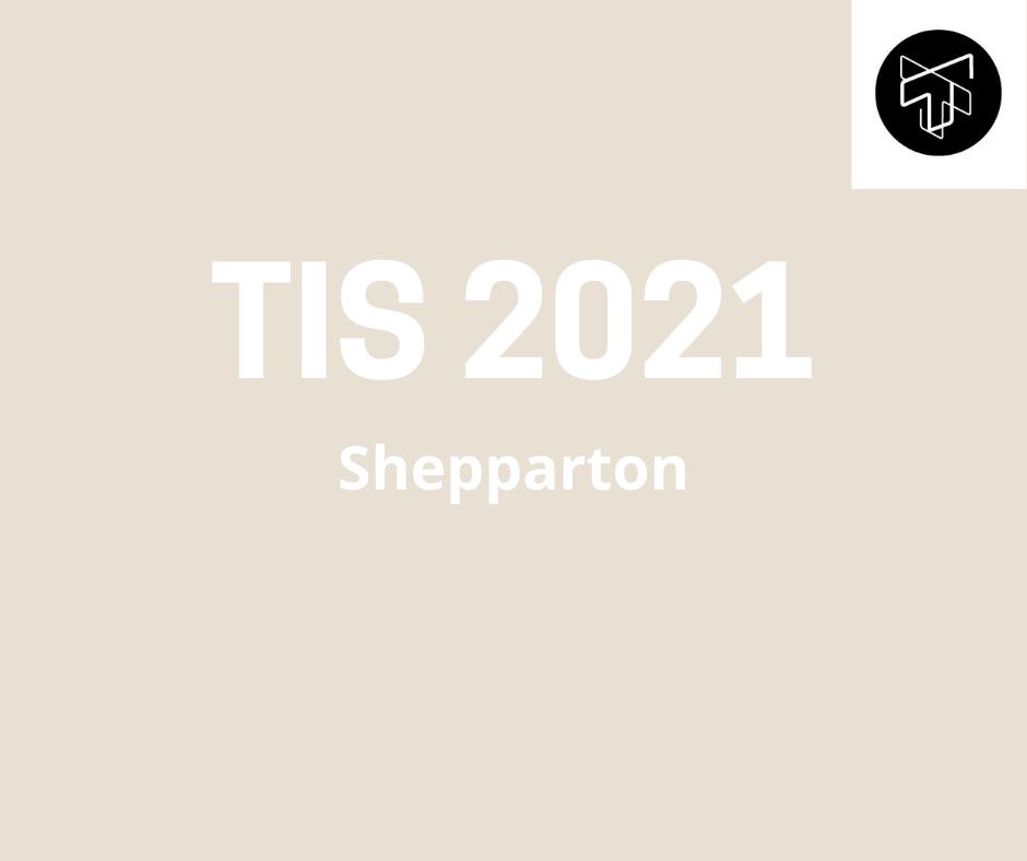 Shepparton TIS 2021